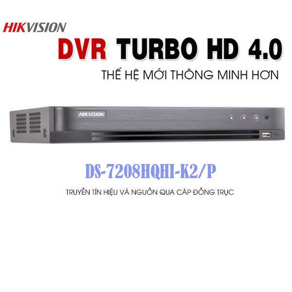 Dau ghi hinh DS-7208HQHI-K2/P gia re